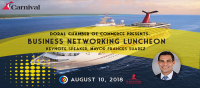 Doral Chamber of Commerce  Business Networking Luncheon at Carnival Cruise Line