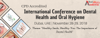 CPD Accredited International Conference on Dental Health and Oral Hygiene