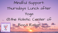 Mindful Support Thursday Monthly Lunch September 6th 2018