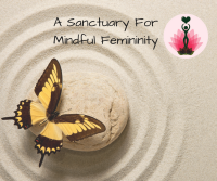 A Sanctuary For Mindful Femininity – October 21, 2018