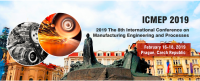2019 The 8th International Conference on Manufacturing Engineering and Process (ICMEP 2019)--Ei Compendex and Scopus