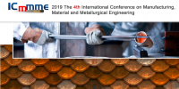2019 The 4th International Conference on Manufacturing, Material and Metallurgical Engineering (ICMMME 2019)--EI Compendex, Scopus