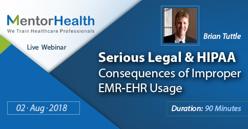 Webinar On Serious Legal and HIPAA Consequences of Improper EMR-EHR Usage, Fresno, California, United States