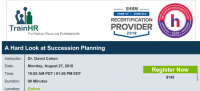 Webinar on A Hard Look at Succession Planning
