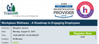 Web Conference on  Workplace Wellness - A Roadmap to Engaging Employees