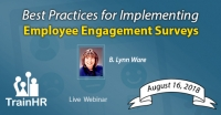 Web Conference on  Best Practices for Implementing Employee Engagement Surveys