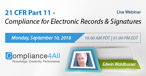 Compliance for Electronic Records and Signatures (21 CFR Part 11), Fremont, California, United States