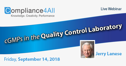 cGMPs in the Quality Control Laboratory (Medical 2018), Fremont, California, United States