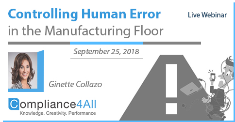 Controlling Human Error in the Manufacturing Floor (New 2018), Fremont, California, United States
