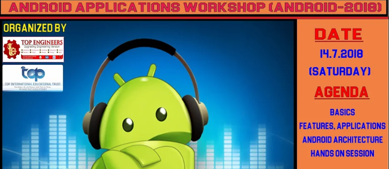 ANDROID APPLICATIONS WORKSHOP (ANDROID-2018), Chennai, Tamil Nadu, India