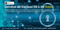 Online Webinar on Centralized and Risk Based IDM & IAM