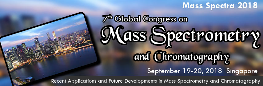 7th Global Congress on  Mass Spectrometry and Chromatography, Singapore, North East, Singapore