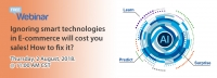 Live Webinar: Ignoring smart technologies in E-commerce will cost you sales! How to fix it?