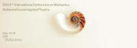 The 2018 2nd International Conference on Mechanics, Mathematics and Applied Physics (ICMMAP 2018)