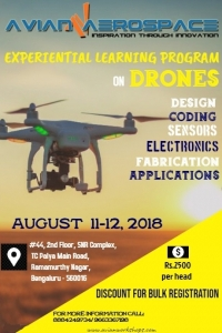 EXPERIENTIAL LEARNING PROGRAM ON DRONES  11, 12 AUGUST 2018