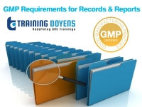 GMP Requirements for Records & Reports
