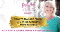 HOW TO MANAGE FAMILY LIFE WHILE GROWING YOU BUSINESS