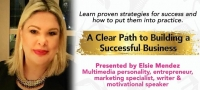 A CLEAR PATH TO BUILDING A SUCCESSFUL BUSINESS (CANCELLED)
