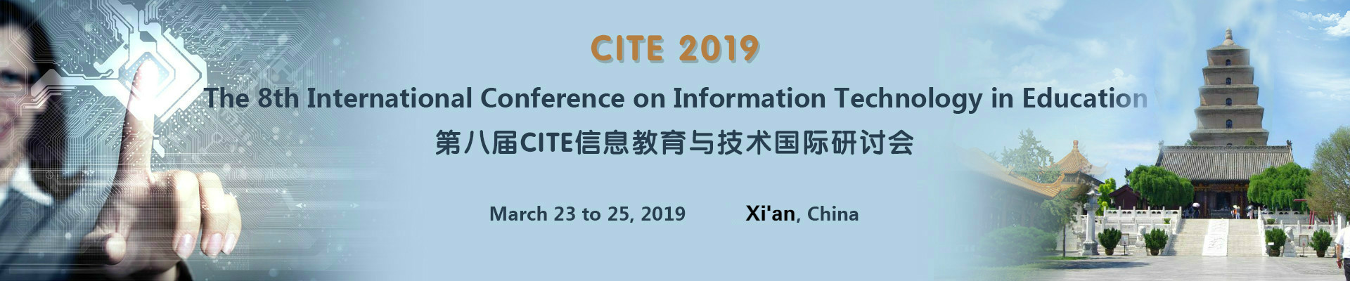The 8th International Conference on Information Technology in Education (CITE 2019), Xi'an, Shanxi, China