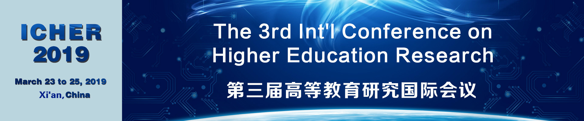The 3rd Int'l Conference on Higher Education Research (ICHER 2019), Xi'an, Shanxi, China
