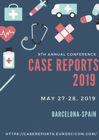 Clinical and Medical Case Reports Conference 2019 | Barcelona | Spain