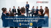 Leadership & Management Professional Series Presents: THE SECRETS TO R.E.A.L. SUCCESS