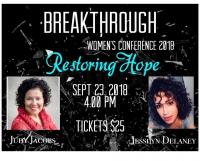 "Breakthrough Women's Conference 2018 - ""Restoring Hope"""