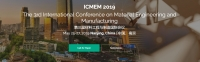 2019 3rd International Conference on Material Engineering and Manufacturing (ICMEM 2019)