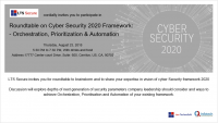 Roundtable on Cyber Security 2020 Framework : Orchestration, Prioritization & Automation.