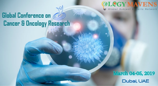 Global Conference on Cancer & Oncology Research, Dubai, UAE,Dubai,United Arab Emirates