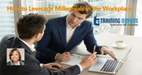 How to Leverage Millennials in the Workplace