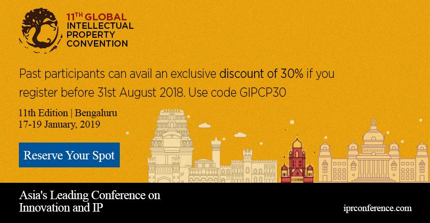 GLOBAL INTELLECTUAL PROPERTY CONVENTION (GIPC) 2019 BENGALURU, Bangalore, Karnataka, India