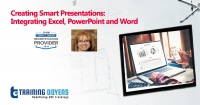 Creating Smart Presentations: Integrating Excel, PowerPoint and Word