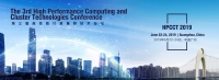 2019 3rd High Performance Computing and Cluster Technologies Conference (HPCCT 2019)