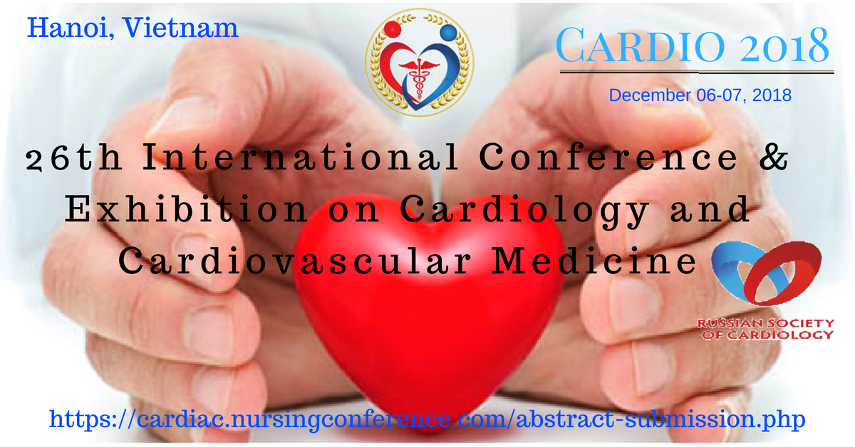 Cardiology Conference | Cardio 2018 | Heart Congress | 26th International Cardiovascular Medicine Conference, Hanoi, Vietnam
