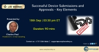 Successful Device Submissions and Approvals - Key Elements