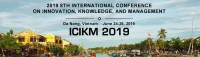 2019 8th International Conference on Innovation, Knowledge, and Management (ICIKM 2019)