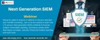 Webinar on Next Generation SIEM