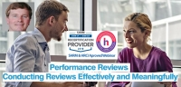 Performance Reviews: A Step-By-Step Process For Conducting Reviews Effectively and Meaningfully