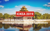 2019 The 4th International Conference on Knowledge Engineering and Applications (ICKEA 2019)