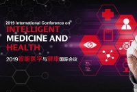 2019 International Conference on Intelligent Medicine and Health (ICIMH 2019)