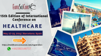 15th Edition of International Conference on Healthcare, May 27-29, 2019, Barcelona, Spain