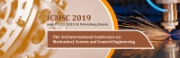 2019 The 3rd International Conference on Mechanical, System and Control Engineering (ICMSC 2019)