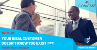 Your Ideal Customer Doesn't Know You Exist (yet)!