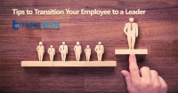 Tips to Transition Your Employee to a Leader