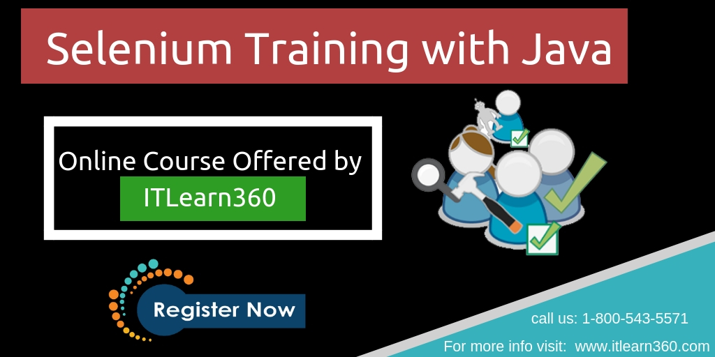 Get Selenium Training With Java Certification Today With Itlearn360
