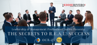 Leadership & Management Professional Series Presents:  THE SECRETS TO R.E.A.L. SUCCESS