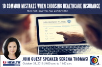 10 Common Mistakes When Choosing a Healthcare Insurance- and how to avoid them!