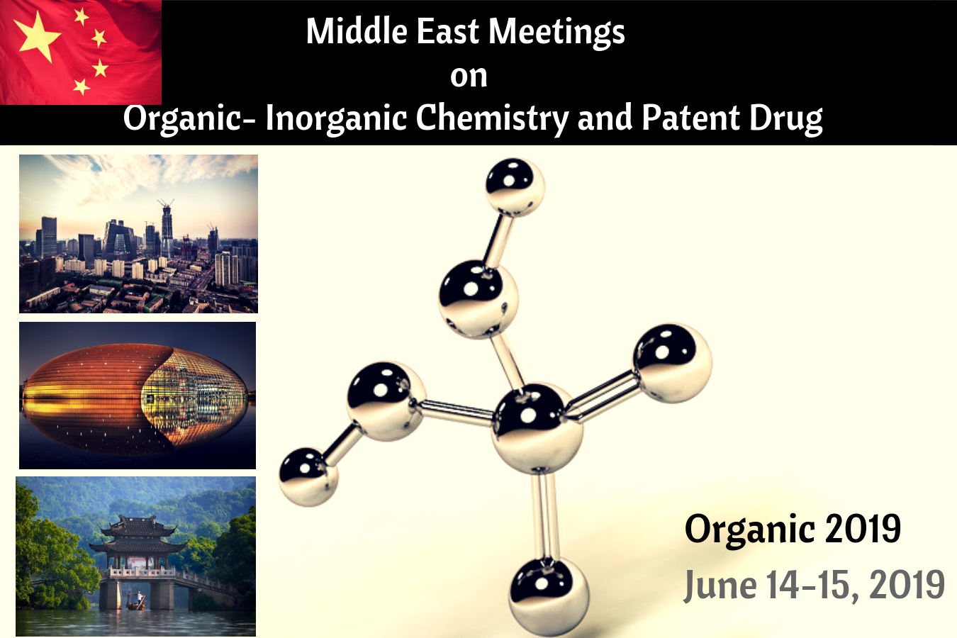 Middle East Meetings on Organic-Inorganic Chemistry & Patent Drug, China, Beijing, China