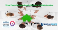 Virtual Teams: Managing People Effectively at Multiple Locations